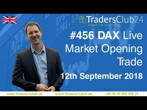 TradersClub24 Dax Open Range Breakout Live Trade 12th September 2018 (Daytrading / Forex / Dax)