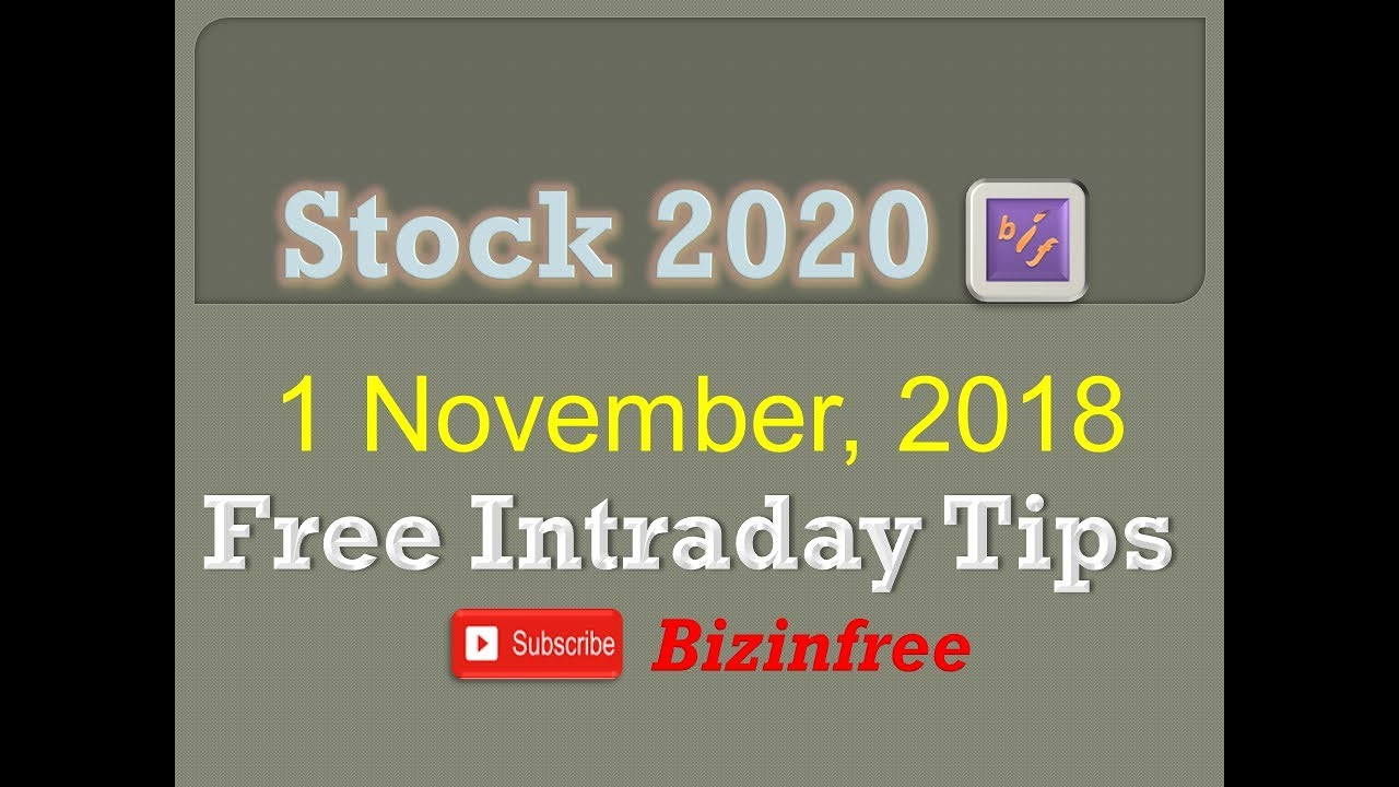 Free Intraday Trading Tips for today 01/11/2018 | Stock 20-20