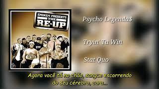 Stat Quo - Tryin' Ta Win (Legendado)