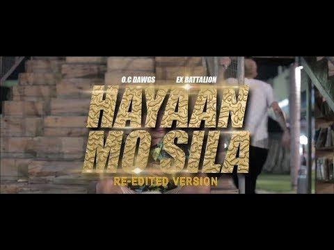 Hayaan Mo Sila - Ex Battalion x OC Dawgs and Jroa (Karaoke)