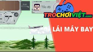 Game lái máy bay - Video hướng dẫn cách chơi game