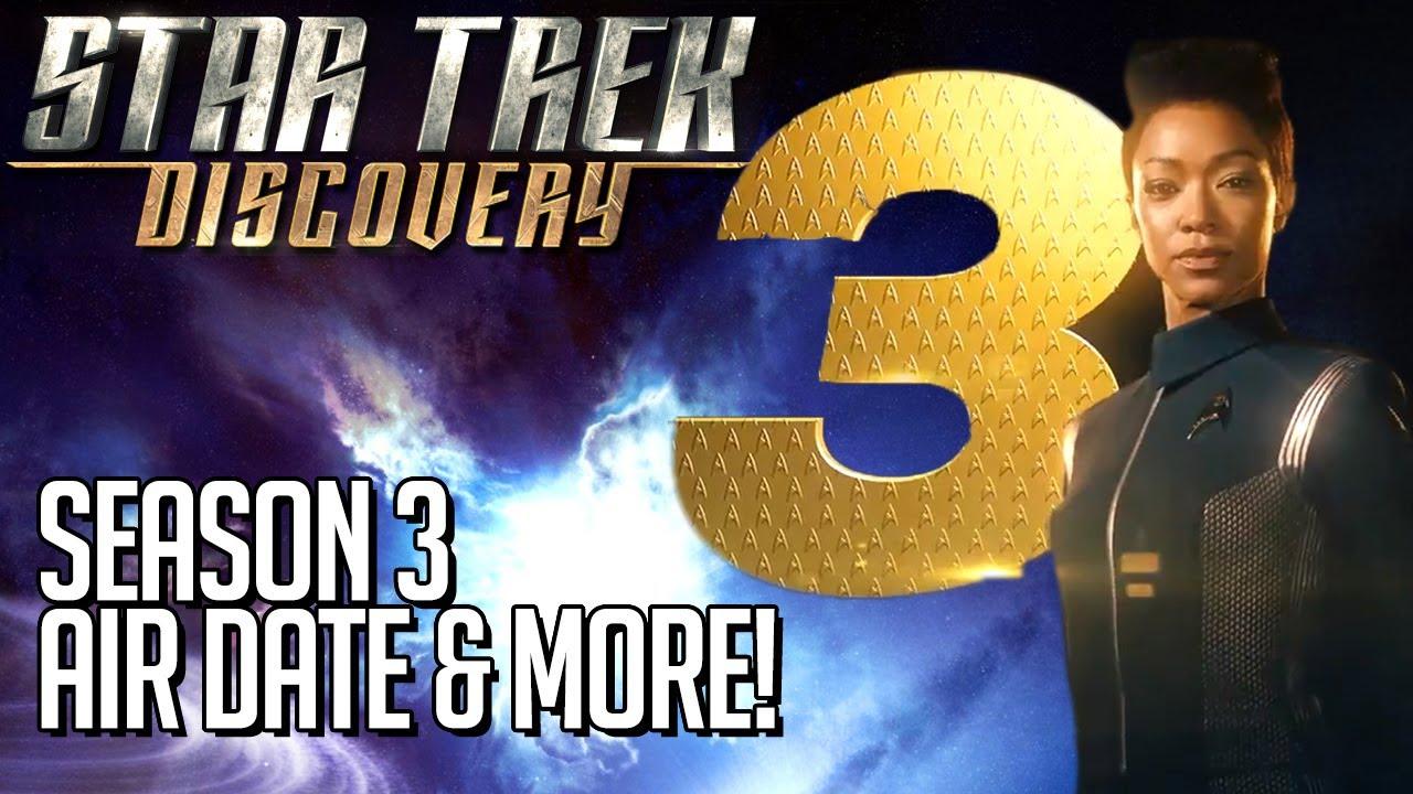 Star Trek Discovery Season 3 Air Date & More!
