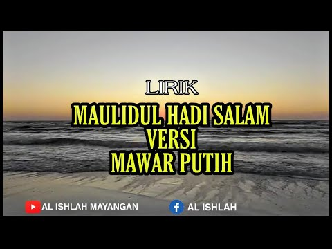 New Lirik Maulidul Hadi Salama Versi Mawar Putih Cover Al Jauhar Youtube