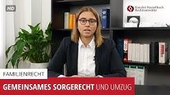 Gemeinsames Sorgerecht und Umzug - Kanzlei Hasselbach