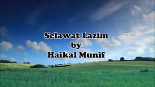 Selawat Lazim  Haikal Munif