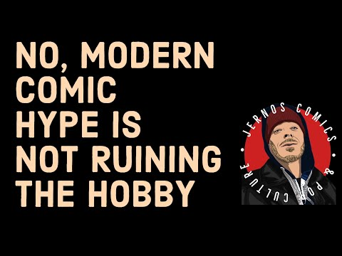 No, Modern Comic Hype Is Not Ruining the Hobby