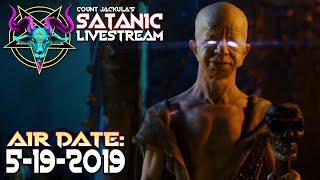 Count Jackula's Satanic Livestream (5.19.2019)