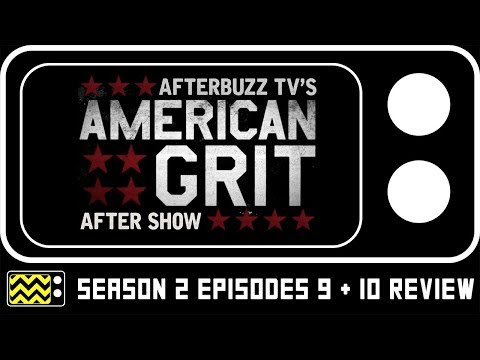 Download American Grit Season 2 Episodes 9 & 10 Review w/ Gigi, Hannah, and Chloe   AfterBuzz TV