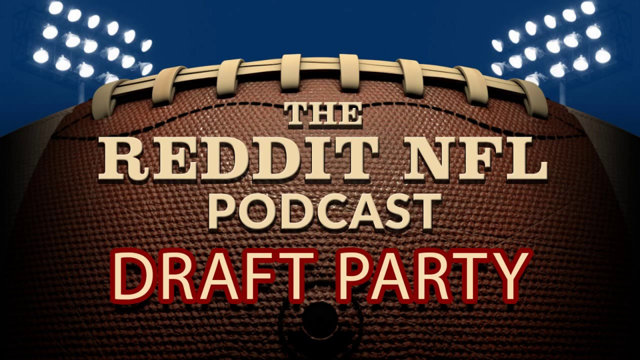 reddit nfl podcast detroit lions podcast draft party part 2 youtube