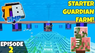 Truly Bedrock S2 Episode 2! OP STARTER GUARDIAN FARM! Bedrock Edition Survival Let's Play!