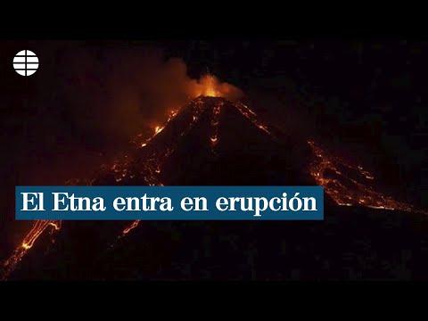 El volcán Etna vuelve a entrar en erupción