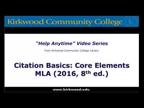 Citation Basics: Core Elements. MLA 8th edition
