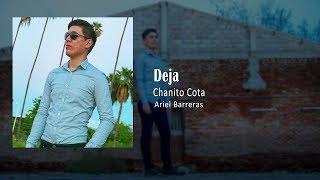 Chanito Cota - Deja
