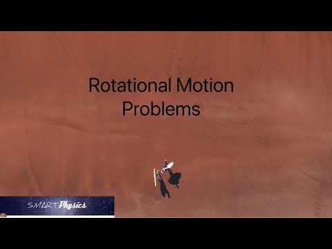 Rotational Motion  - Problems Solved