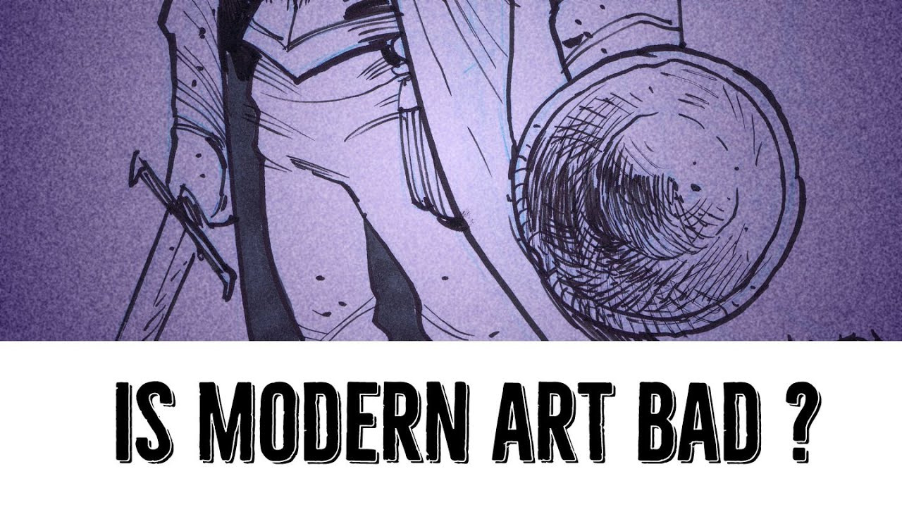 is modern art bad - Bad Modern