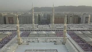 رقت عيناي شوقاً - المسجد النبوي الشريف من السماء