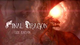 TAEMIN 태민_ Final Dragon_Fan Music Video