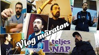 Vlog maraton – Egy teljes nap