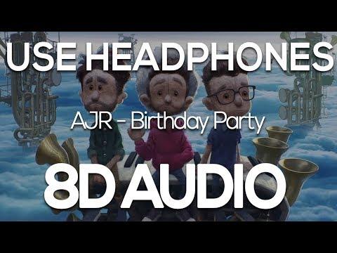 AJR - Birthday Party (8D AUDIO) Mp3