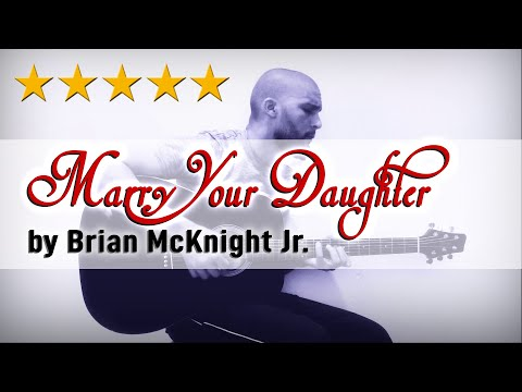 Marry Your Daughter - Brian McKnight Jr   Fingerstyle Cover by Dré Da Silva