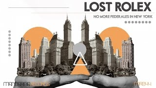 Lost Rolex - No More Federales in New York