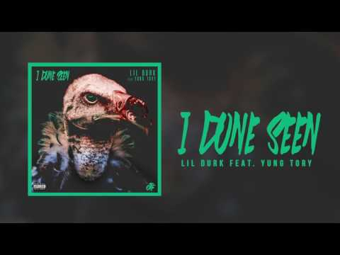 Lil Durk - I Done Seen feat Yung Tory (Official Audio)