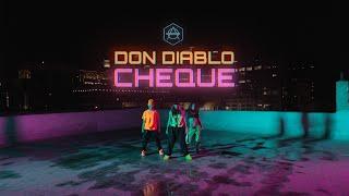 Don Diablo - Cheque |  Music