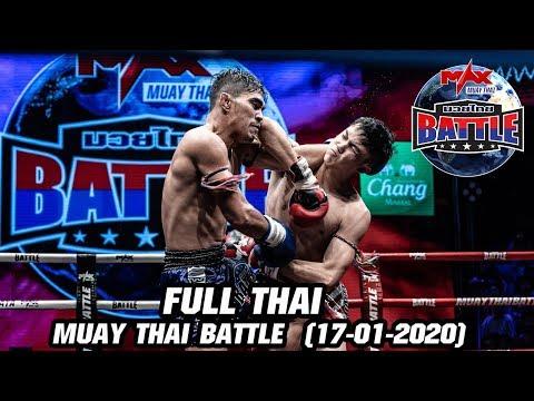 MUAY THAI BATTLE - วันที่ 17 Jan 2020