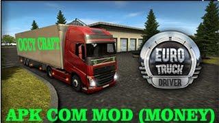 Euro Truck Driver APK  Com Mod (MONEY)
