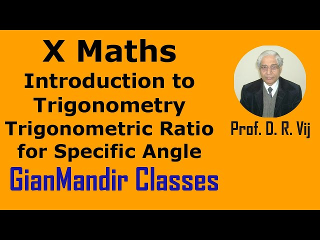 X Maths | Introduction to Trigonometry | Trigonometric Ratio for Specific Angle by Preeti Ma'am