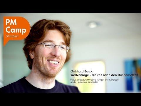 PM Camp Stuttgart: Wertverträge - Die Zeit nach den Stundensätzen | Gebhard Borck