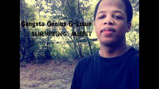 Gangsta Genius G-Lowe - My Victory(Prod. By Top Mass Productions)