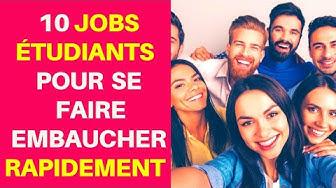 10 JOBS ÉTUDIANTS - Comment se faire embaucher RAPIDEMENT sans avoir d'expérience professionnelle
