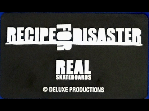Real Skateboards Recipe For Disaster 2002