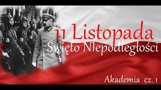 Akademia z okazji 11 listopada 2012 - cz.1