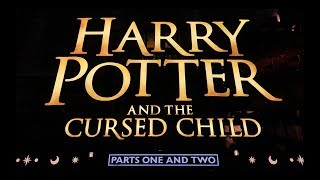 HARRY POTTER AND THE CURSED CHILD | THEATRE TOUR, MERCHANDISE, REVIEW