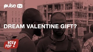 WHAT IS YOUR DREAM VALENTINE GIFT? | Pulse TV Vox Pop | Powerd by AMSTEL MALTA