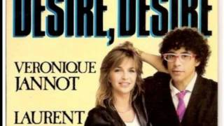 Véronique Jannot & Laurent Voulzy Désir,désir (Part 1 ) Son HD