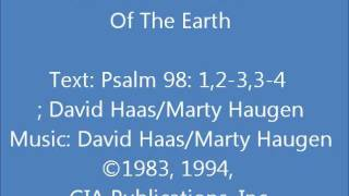 Psalm 98: All The Ends Of The Earth (Haas/Haugen)