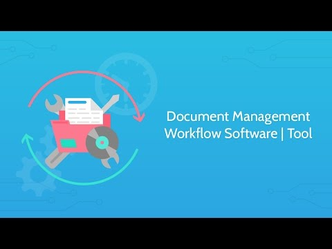 Document Management Workflow Software | Tool