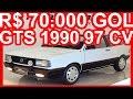 PASTORE R$ 70.000 Gol GTS 1990 Branco Star MT5 1.8 97 cv 15,6 kgfm 168 kmh 0-100 kmh 10,7 s #GolGTS
