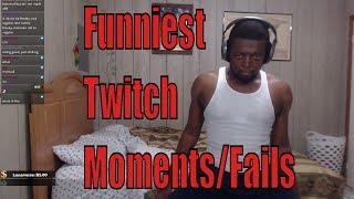 Funniest Twitch Moments and Highlights/Fails