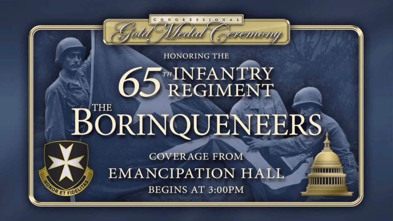 Congressional Gold Medal Ceremony In Honor Of The 65th Infantry Regiment Borinqueneers
