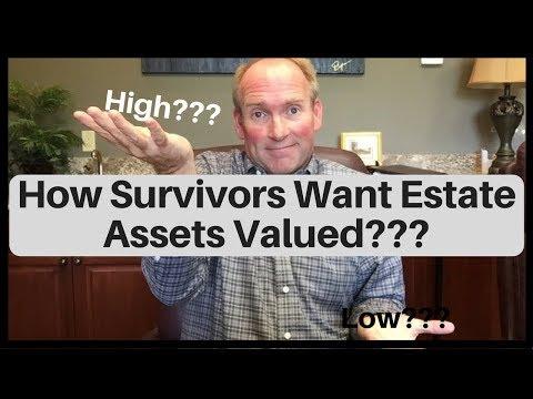 Value Estate Assets High or Low After Death?