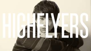 【HIGHFLYERS】 ON COME UP # 20 映画「イタズラなKiss THE MOVIE〜ハイ...