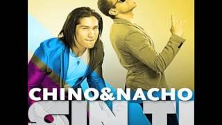 Chino & Nacho - Sin Ti