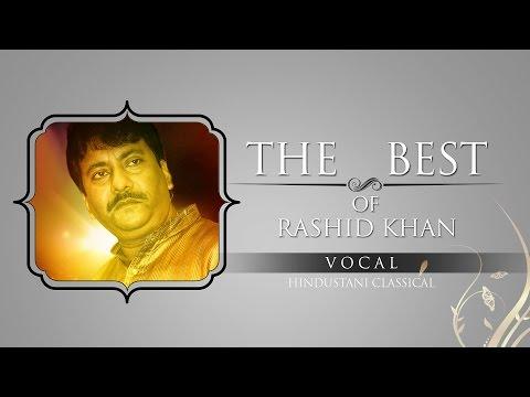 The Best Of Rashid Khan I Audio Jukebox I Classical I Vocal
