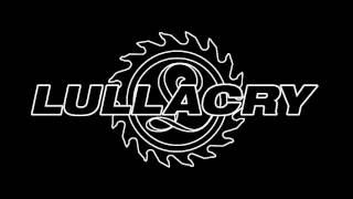 Lullacry - Love, Lust, Desire