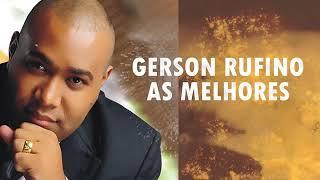 Baixar Hinos Evangélicos Gerson Rufino