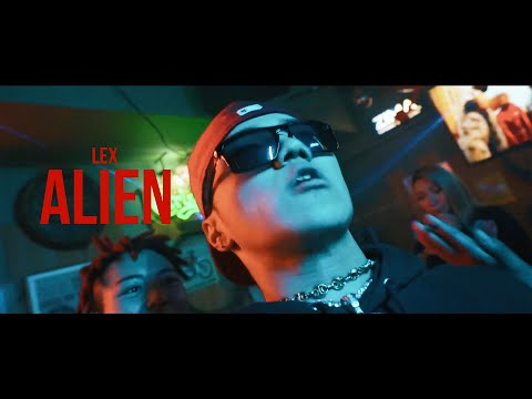 LEX - ALIEN (Music Video)